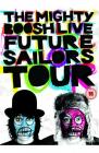 PRE ORDER The Mighty Boosh: Future Sailors Tour - Live £12.99 (w/Play.com Exclusive Song Download)