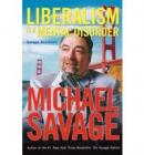 Liberalism Is a Mental Disorder: Michael Savage Solutions (Paperback) - £9.49 Free delivery @ The Book Depository