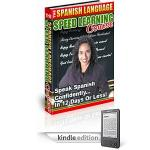 Spanish Language Book - LEARN SPANISH in 12 DAYS - Speed Learning Course The Spanish Language Speed Learning Course Speak Spanish Confidently ? in 12 Days or Less! [Kindle Edition - text to speech enabled] 74p @ Amazon