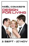 Free tickets - Design for Living - Today!