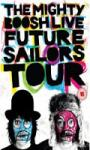 Mighty Boosh Live: Future Sailors Tour: Special Edition £6.99 @powerplaydirect