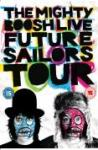 The Mighty Boosh: Future Sailors Tour - Live DVD £3.99 @ play