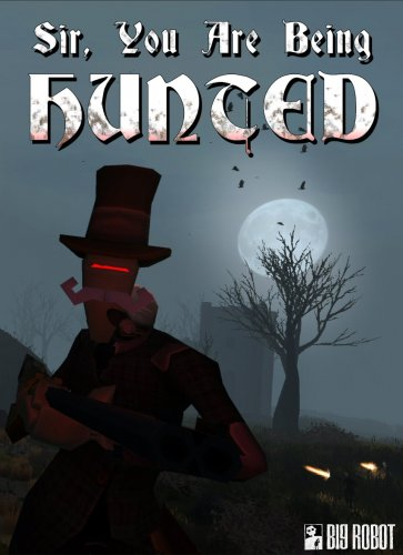 Sir, You Are Being Hunted. Steam 80% off £2.99 - HotUKDeals