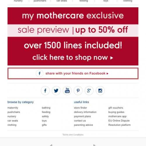 Mothercare offers baby care products and accessories to expecting mothers. With over 1, global stores, the brand is one of the largest in its industry. Parents like to shop at Mothercare because of the ubiquity of retail stores and a vibrant website that offers generous discounts.