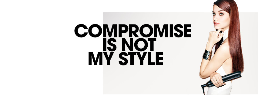 ghd compromise is not my style