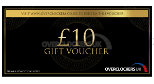 £10 gift voucher of Overclockers UK